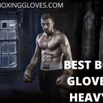 Best Boxing Gloves for Heavy Bag 2021 | [June Update]