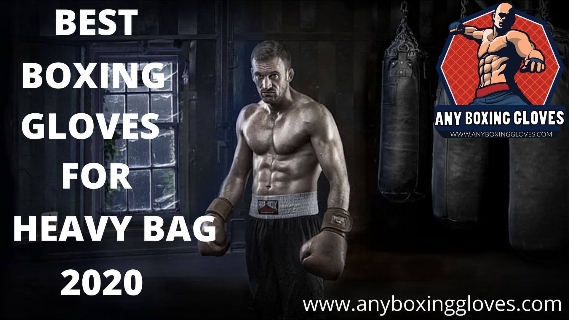 Best Boxing Gloves for Heavy Bag 2021 | [May Update]