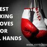 BEST BOXING GLOVES FOR SMALL HANDS 2021 | June Update