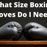 What Size Boxing Gloves Do I Need | ANYBOXINGGLOVES