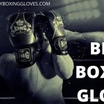 Best Boxing Gloves 2021 - [Buying Guide] - [June Update]